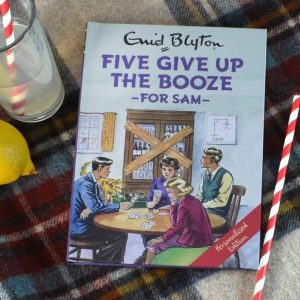Famous Five Give up the Booze - Personalised Enid Blyton for Grown Ups