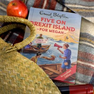 Famous Five on Brexit Island - Personalised Enid Blyton for Grown Ups